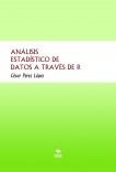 ANÁLISIS ESTADÍSTICO DE DATOS A TRAVÉS DE R