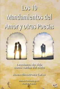 Los 10 mandamientos del amor y otras poesías