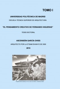 El Pensamiento Creativo de Fernando Higueras. Tomo 1