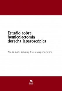Estudio sobre hemicolectomía derecha laparoscópica