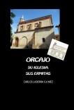 ORCAJO. Su iglesia, sus ermitas