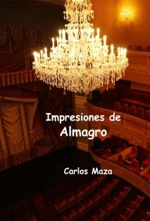 Impresiones de Almagro