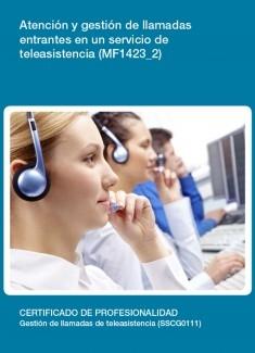 MF1423_2 - Atención y gestión de llamadas entrantes en un servicio de teleasistencia
