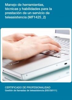 MF1425_2 - Manejo de herramientas, técnicas y habilidades para la prestación de un servicio de teleasistencia