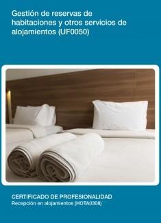 UF0050 - Gestión de reservas de habitaciones y otros servicios de alojamientos