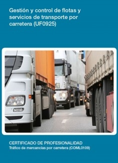 UF0925 - Gestión y control de flotas y servicios de transporte por carretera