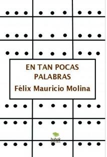 EN TAN POCAS PALABRAS