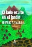 EL LADO OCULTO EN EL JARDÍN