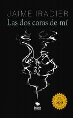 Libro LAS DOS CARAS DE MÍ, autor Jaime Iradier