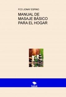 MANUAL DE MASAJE BÁSICO PARA EL HOGAR