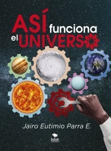 ASÍ FUNCIONA EL UNIVERSO