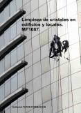 Limpieza de cristales en edificios y locales. MF1087.