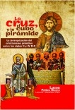 La cruz, el cubo y la pirámide: La jerarquización del cristianismo primitivo entre los siglos II y IV D.C