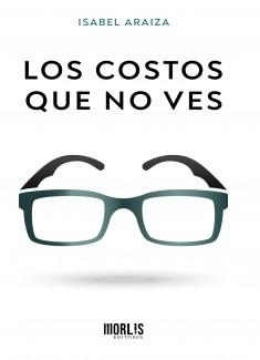 LOS COSTOS QUE NO VES