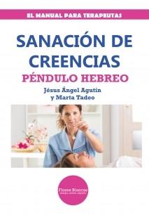 SANACIÓN DE CREENCIAS. PÉNDULO HEBREO