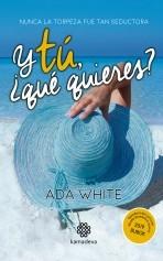 Libro Y tú ¿qué quieres?, autor KamadevaEditorial