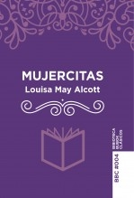 Libro Mujercitas, autor Biblioteca Bubok Clásicos
