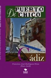 De Puerto Chico a Cádiz