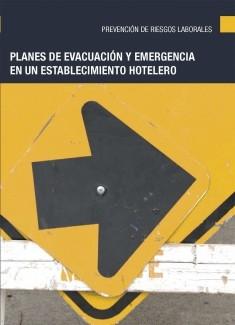 Planes de evacuación y emergencia en un establecimiento hotelero