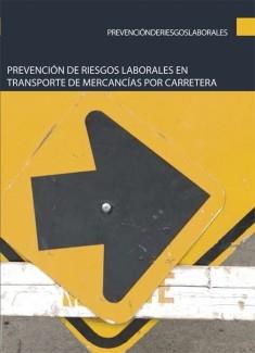 Prevención de riesgos laborales en transporte de mercancías por carretera