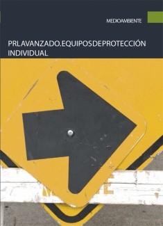 PRL avanzado. Equipos de protección individual
