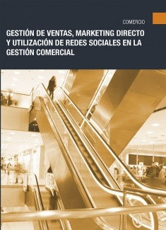 COMT040PO - Gestión de ventas, marketing directo y utilización de redes sociales en la gestión comercial