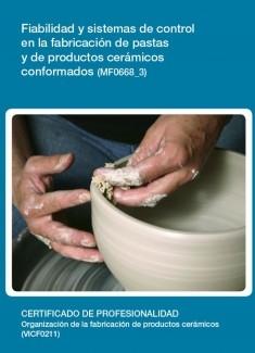 MF0668_3 - Fiabilidad y sistemas de control en la fabricación de pastas y de productos cerámicos conformados