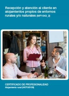 MF1043_2 - Recepción y atención al cliente en alojamientos propios de entornos rurales y/o naturales