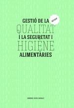 Libro Gestió de la qualitat i la seguretat i higiene alimentàries. Revisat., autor Domènec Castel Bardají