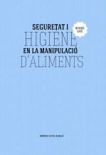 Libro Seguretat i higiene en la manipulació d'aliments (LOE). Revisat, autor Domènec Castel Bardají