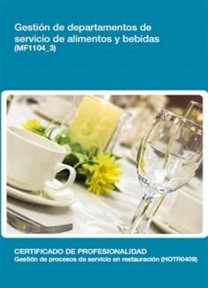 MF1104_3 - Gestión de departamentos de servicio de alimentos y bebidas