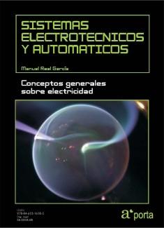 SISTEMAS ELECTROTECNICOS Y AUTOMATICOS. Conceptos generales sobre electricidad.