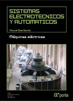 SISTEMAS ELECTROTECNICOS Y AUTOMATICOS. Maquinas electricas.