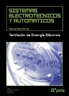 SISTEMAS ELECTROTECNICOS Y AUTOMATICOS. Tarifacion de Energia Electrica.