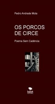 OS PORCOS DE CIRCE - Poema Sem Cadência