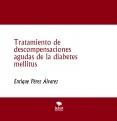 Tratamiento de descompensaciones agudas de la diabetes mellitus