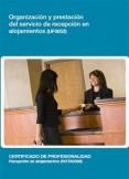 UF0052 - Organización y prestación del servicio de recepción en alojamientos