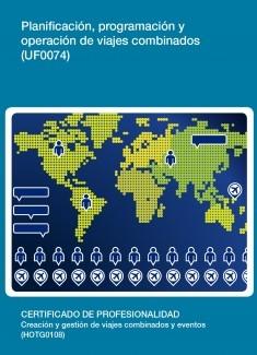 UF0074 - Planificación, programación y operación de viajes combinados