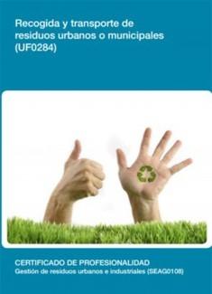 UF0284 - Recogida y transporte de residuos urbanos o municipales