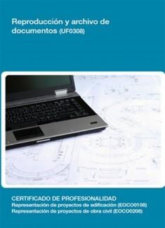 UF0308 - Reproducción y archivo de documentos