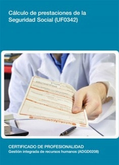 UF0342 - Cálculo de prestaciones de la Seguridad Social