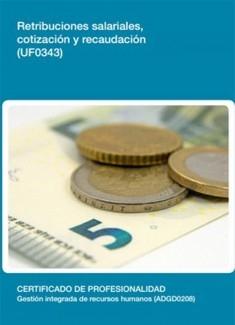 UF0343 - Retribuciones salariales, cotización y recaudación