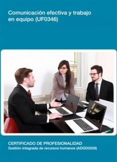 UF0346 - Comunicación efectiva y trabajo en equipo