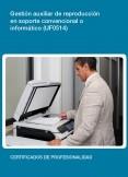 UF0514 - Gestión auxiliar de reproducción en soporte convencional o informático