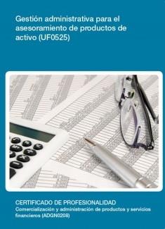 UF0525 - Gestión administrativa para el asesoramiento de productos de activo