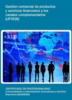 UF0526 - Gestión comercial de productos y servicios financieros y los canales complementarios