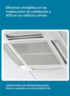 UF0565 - Eficiencia energética en las instalaciones de calefacción y ACS en los edificios