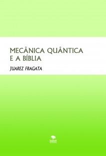 MECÂNICA QUÂNTICA E A BÍBLIA