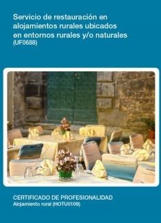 UF0688 - Servicio de restauración en alojamientos rurales ubicados en entornos rurales y/o naturales