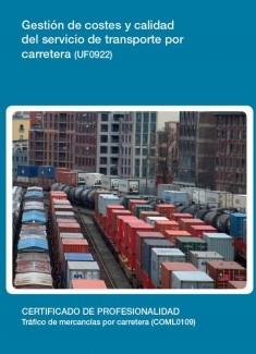 UF0922 - Gestión de costes y calidad del servicio de transporte por carretera